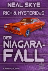 Rich & Mysterious - Der Niagara-Fall